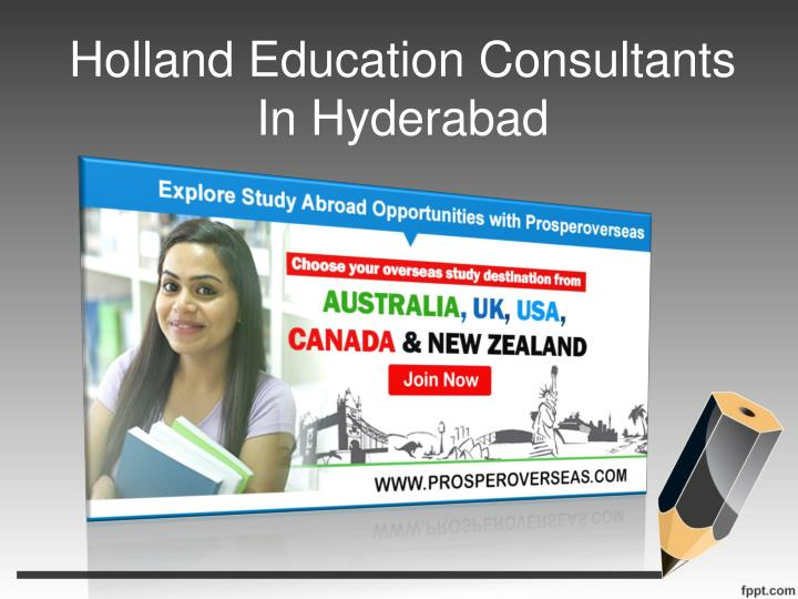 Holland education consultants in hyderabad