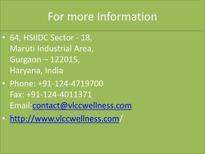 For more Information