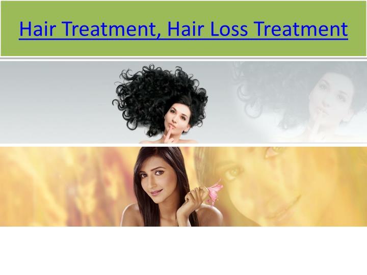 Hair treatment hair loss treatment