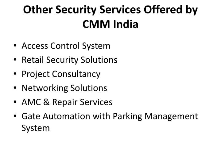 Other Security Services Offered by CMM India
