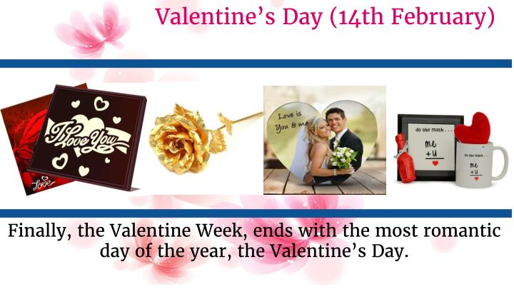 Valentine's Day (14th February)