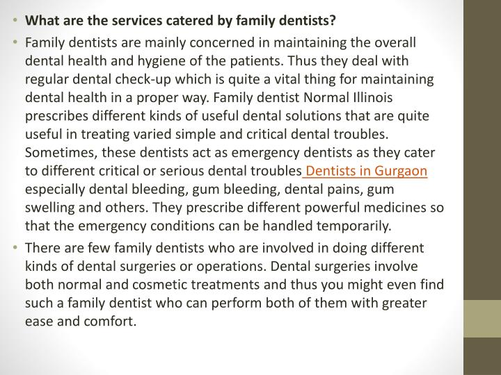 What are the services catered by family dentists?