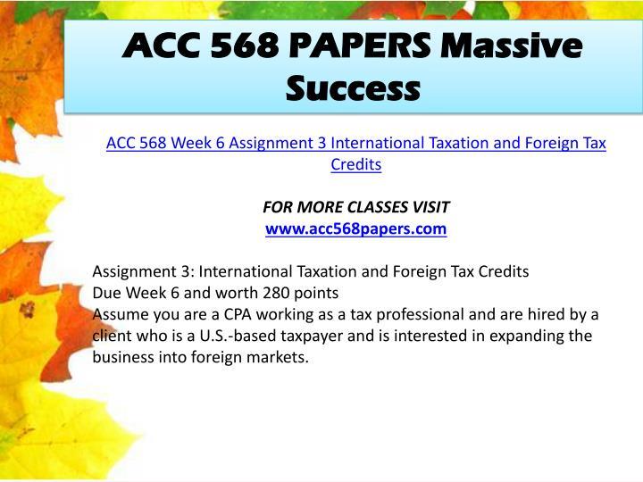 ACC 568 PAPERS Massive Success