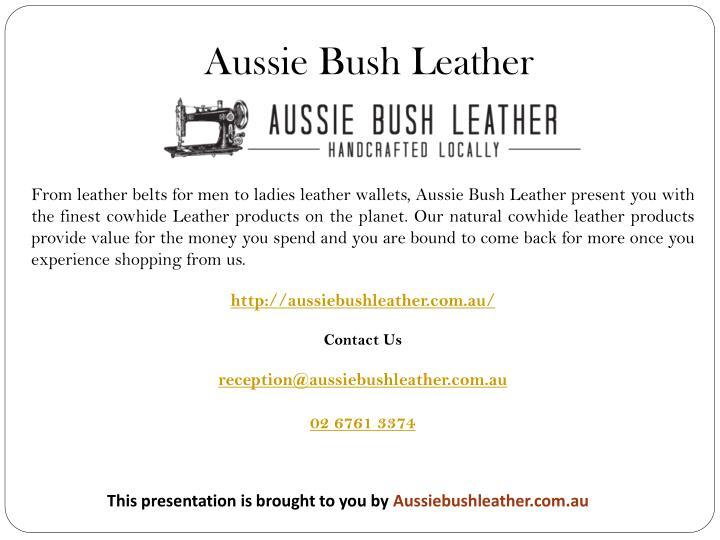 Aussie Bush Leather