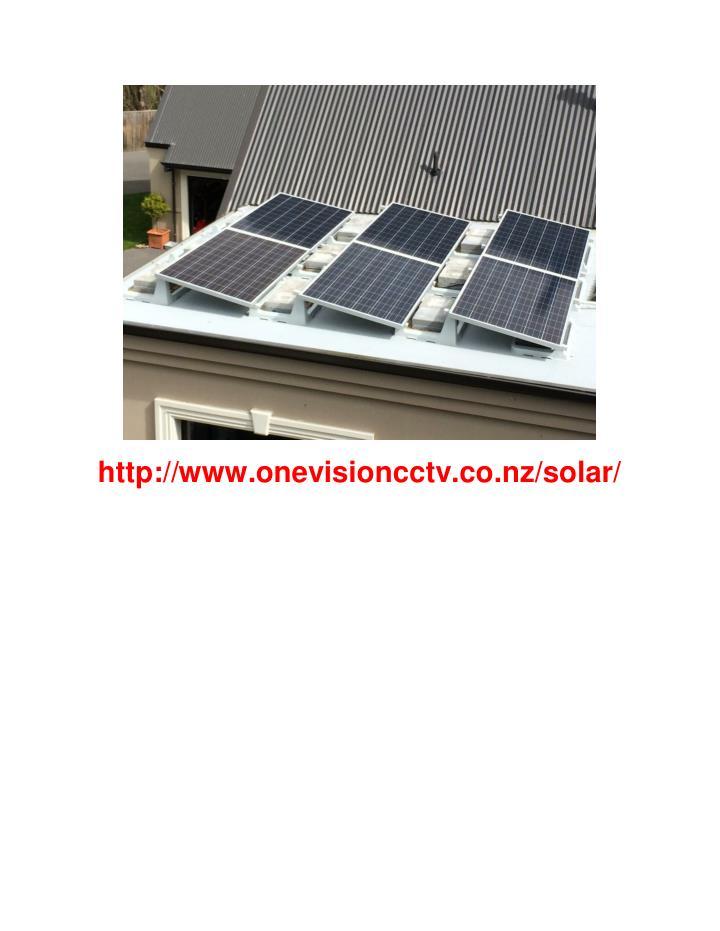Http://www.onevisioncctv.co.nz/solar/