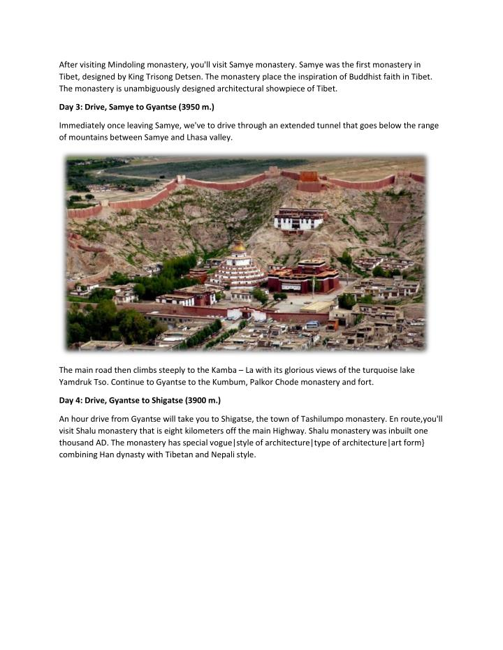 After visiting Mindoling monastery, you'll visit Samye monastery. Samye was the first monastery in
