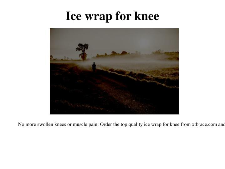 Ice wrap for knee