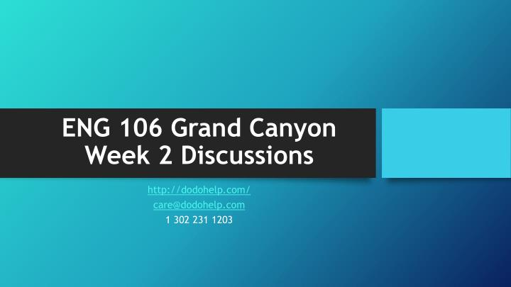 Eng 106 grand canyon week 2 discussions