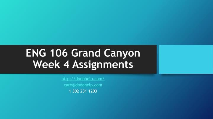 Eng 106 grand canyon week 4 assignments