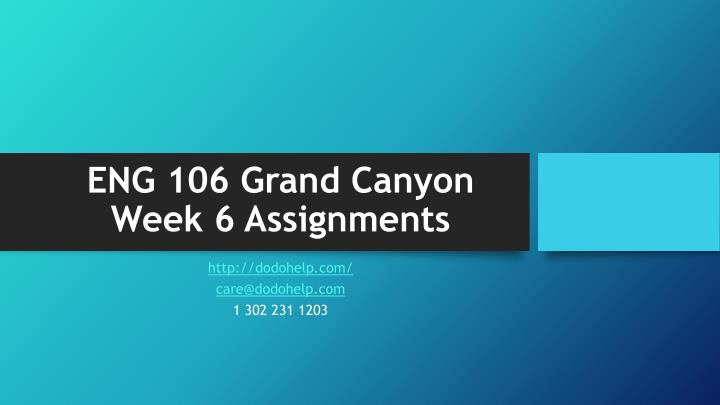 eng 106 grand canyon week 6 assignments n.