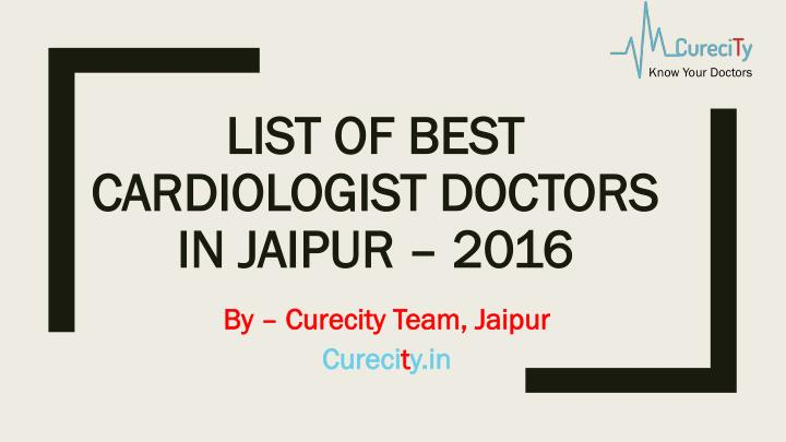 list of best cardiologist doctors in jaipur 2016 n.