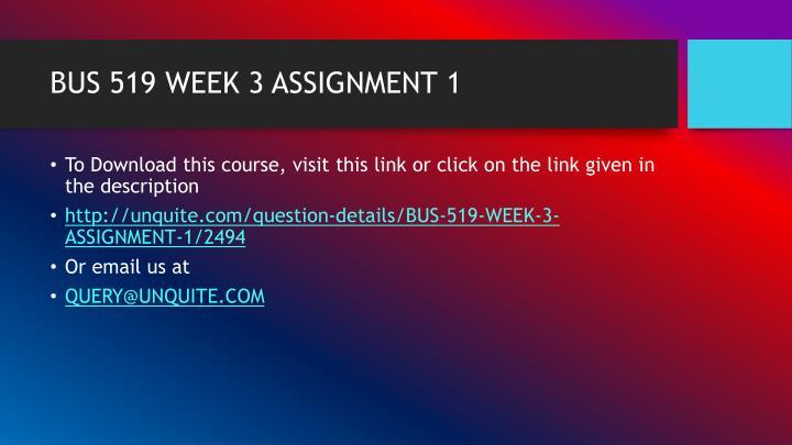 Bus 519 week 3 assignment 11