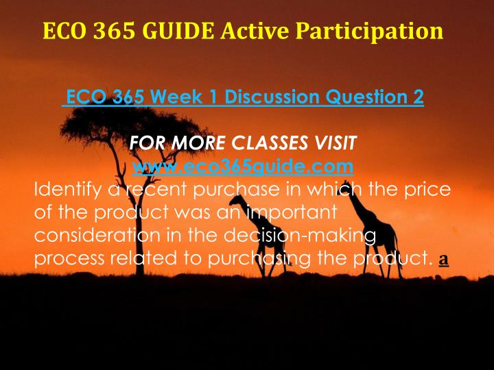 week 4 discussion question eco 561 This pack of eco 561 week 4 discussion question 4 comprises: recessions seem to show up every so often and create economic hardship one might think that macroeconomic policymakers could tame the business cycle and implement policies that would end recessions.
