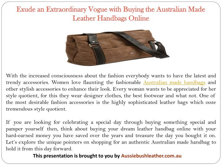 Exude an Extraordinary Vogue with Buying the Australian Made Leather Handbags Online