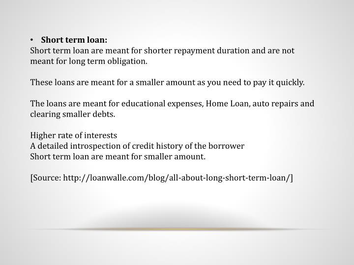 Short term loan: