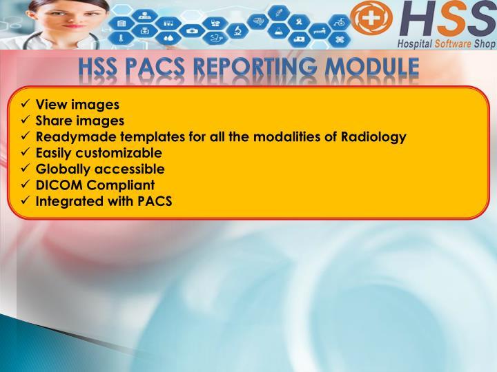 HSS PACS REPORTING MODULE