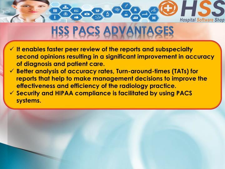 HSS PACS ADVANTAGES