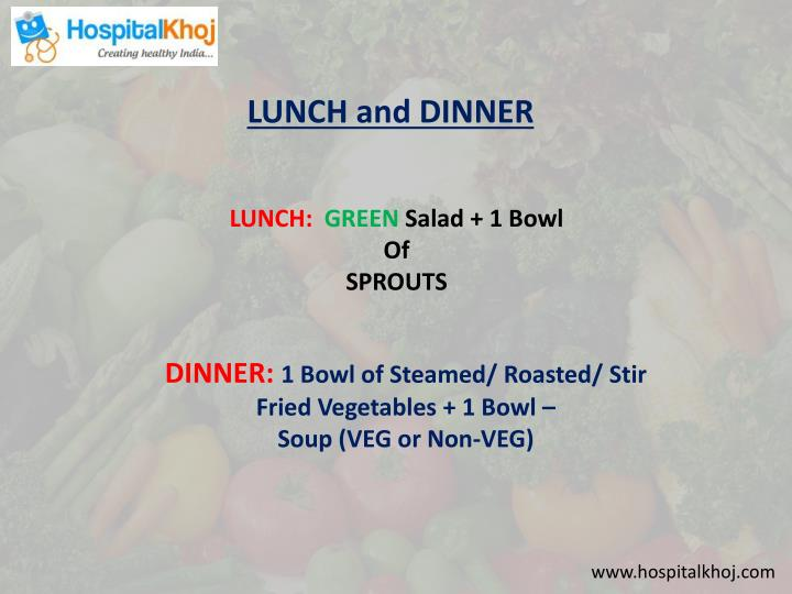 LUNCH and DINNER