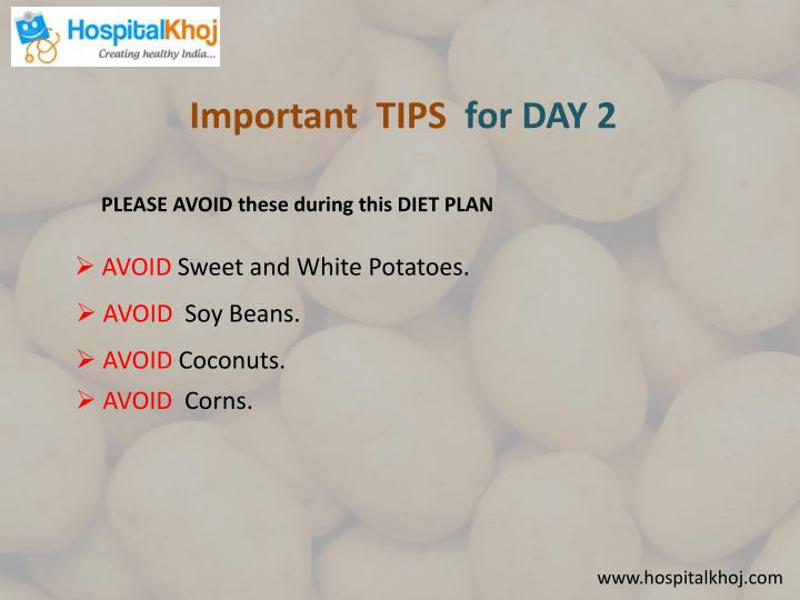 Important  TIPS  for DAY 2