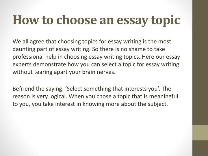 topic on essay writing What should students write about in their college application essays i get this question from student after student: what should i write about to get into college what topics are admissions officers looking for admissions officers are looking for three things in your admission essay: a unique.