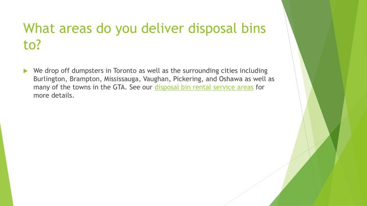 What areas do you deliver disposal bins to?