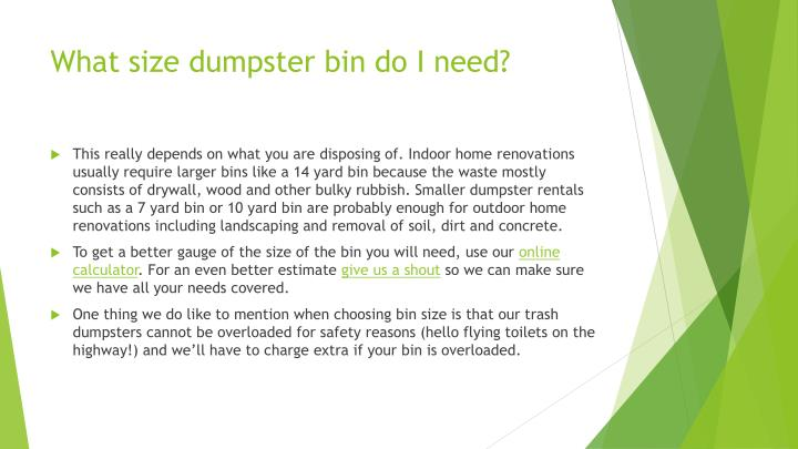 What size dumpster bin do I need?