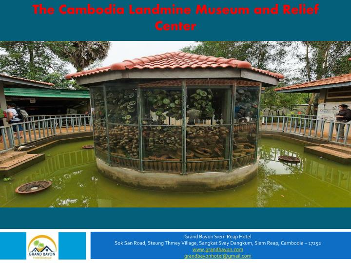 The Cambodia Landmine Museum and Relief Center