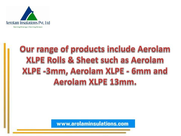 Our range of products include