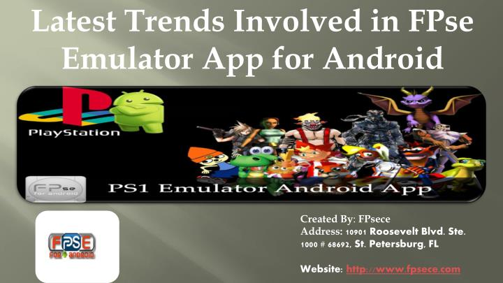 Latest Trends Involved in FPse Emulator App for Android