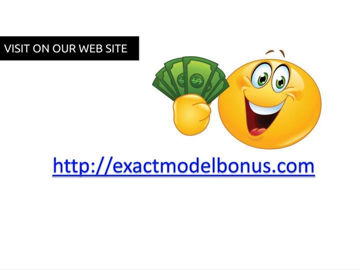 http://exactmodelbonus.com