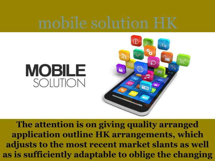 Mobile solution h k
