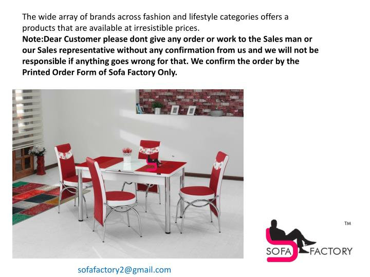 The wide array of brands across fashion and lifestyle categories offers a