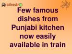 few famous dishes from punjabi kitchen now easily available in train