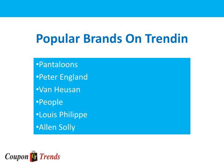 Popular brands on trendin