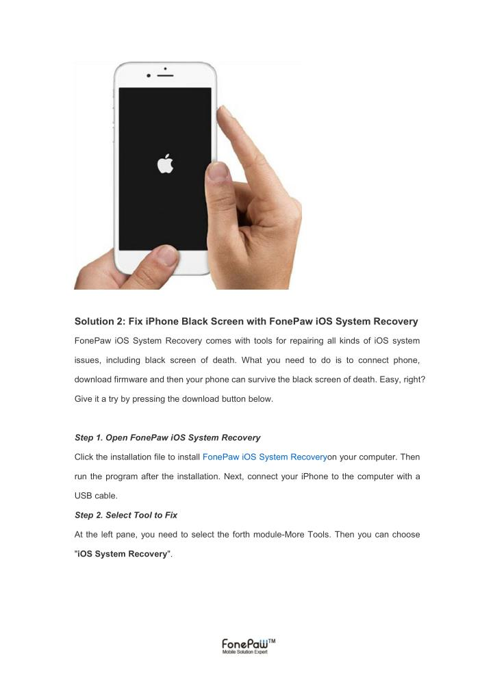 Solution 2: Fix iPhone Black Screen with FonePaw iOS System Recovery