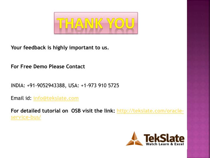 Your feedback ishighly important to us.