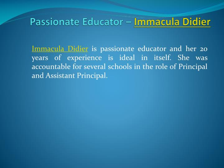 Passionate educator immacula didier