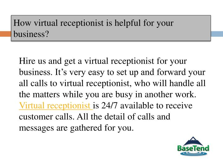 How virtual receptionist is helpful for your business