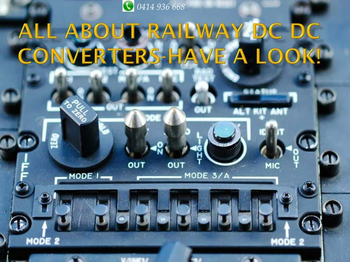 All about railway dc dc converters have a look