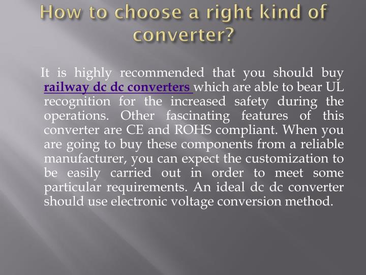 How to choose a right kind of converter?