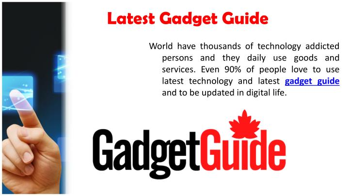 Latest Gadget Guide