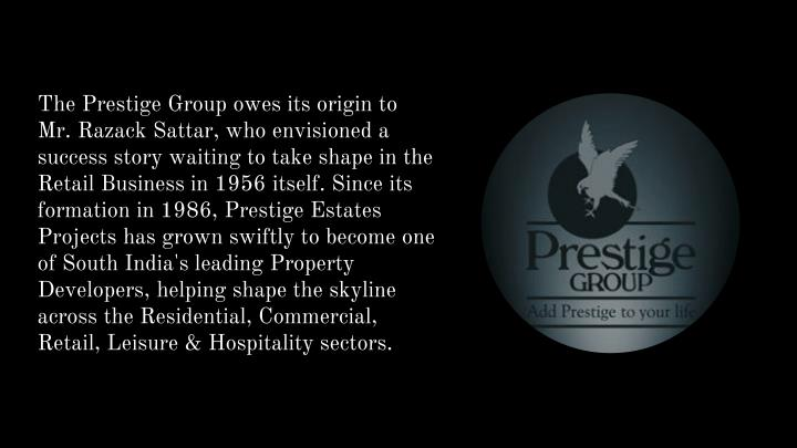 The Prestige Group owes its origin to