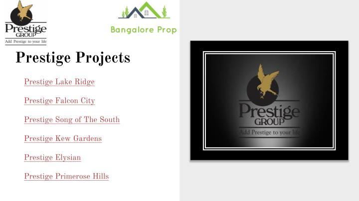 Prestige Projects