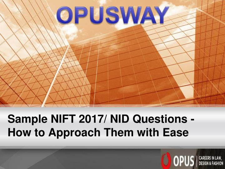 Sample nift 2017 nid questions how to approach them with ease