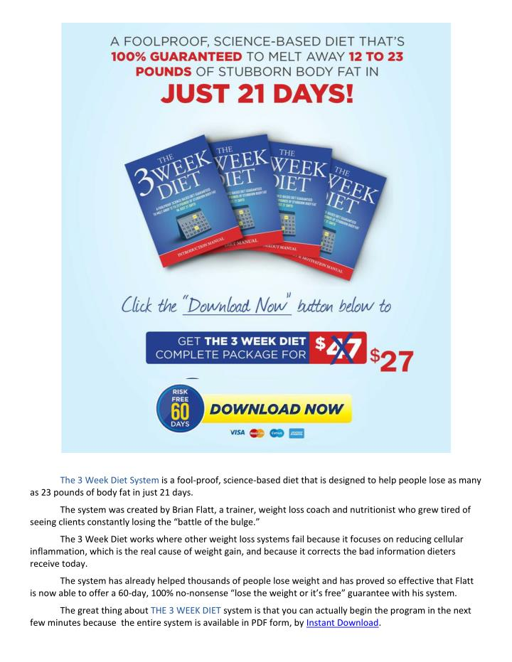 As 23 pounds of body fat in just 21 days.