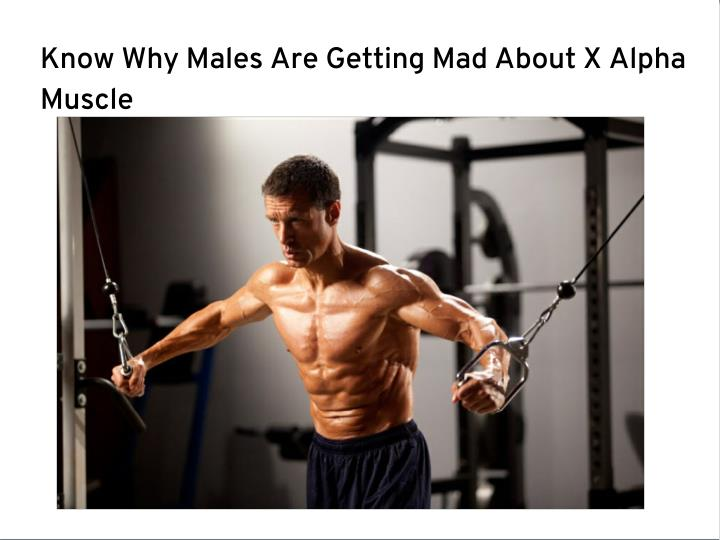 Know Why Males Are Getting Mad About X Alpha