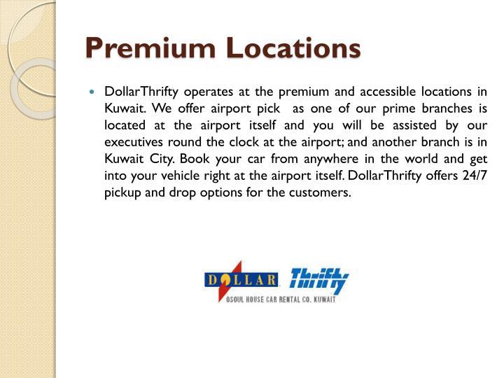 Premium Locations