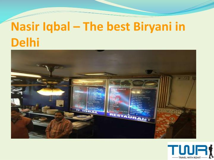 nasir iqbal the best biryani in delhi
