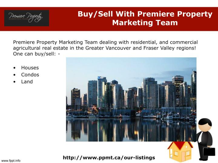 Buy/Sell With Premiere Property Marketing Team