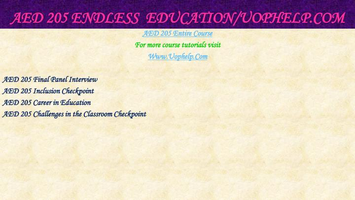 Aed 205 endless education uophelp com1